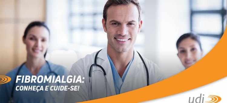 Fibromialgia: Conheça e cuide-se!